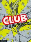 Club de la fin de si�cle (Le) - Le club de la fin de si�cle