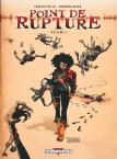 Point de rupture - 1. Volume 1